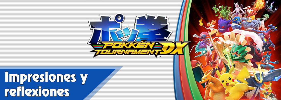 Pokkén Tournament DX impresiones